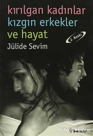 İnkılap Kitabevi - Kırılgan Kadınlar Kızgın Erkekler ve Hayat