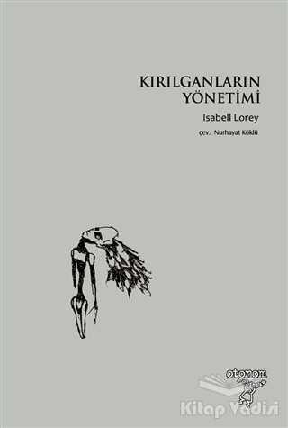 Otonom Yayıncılık - Kırılganların Yönetimi