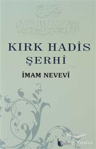 Beka Yayınları - Kırk Hadis Şerhi