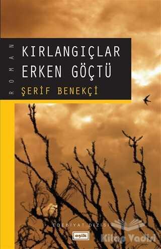 Eşik Yayınları - Kırlangıçlar Erken Göçtü