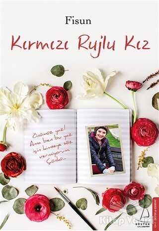 Destek Yayınları - Kırmızı Rujlu Kız