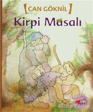 Can Çocuk Yayınları - Kirpi Masalı