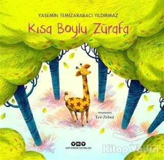 Yapı Kredi Yayınları - Kısa Boylu Zürafa