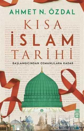Timaş Yayınları - Kısa İslam Tarihi
