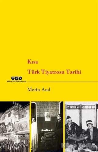 Yapı Kredi Yayınları - Kısa Türk Tiyatrosu Tarihi