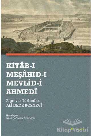 Hiperlink Yayınları - Kitab-ı Meşahid-i Mevlid-i Ahmedi