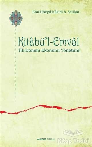Ankara Okulu Yayınları - Kitabü'l-Emval