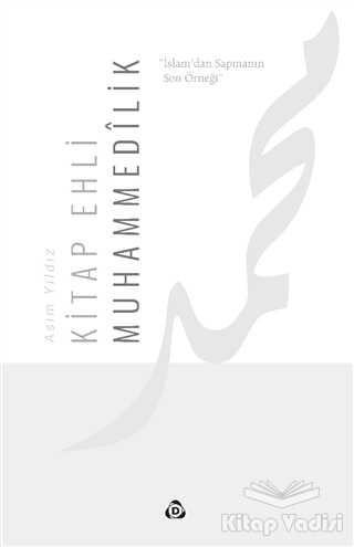 Düşün Yayıncılık - Kitap Ehli Muhammedilik