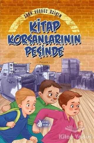 Damla Yayınevi Çocuk - Kitap Korsanlarının Peşinde