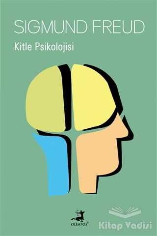 Olimpos Yayınları - Klasikler - Kitle Psikolojisi