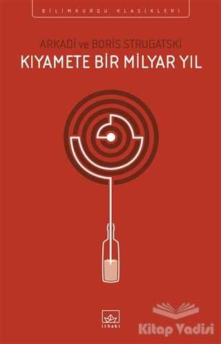 İthaki Yayınları - Kıyamete Bir Milyar Yıl