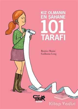 Tekir Kitap - Kız Olmanın En Şahane 101 Tarafı