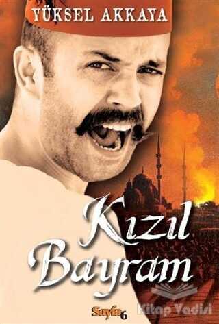 Sayfa6 Yayınları - Kızıl Bayram
