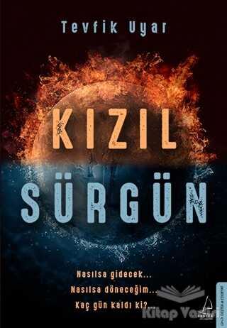 Destek Yayınları - Kızıl Sürgün