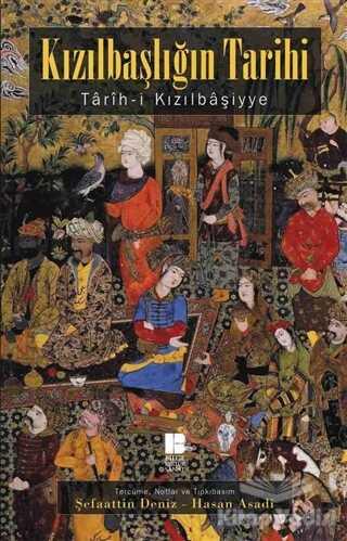 Bilge Kültür Sanat - Kızılbaşlığın Tarihi - Tarih-i Kızılbaşiyye