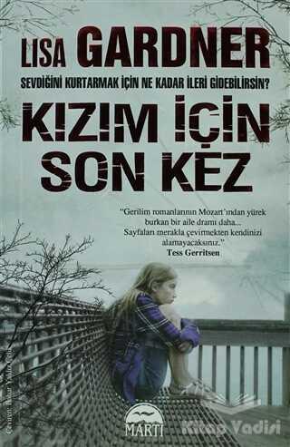 Martı Yayınları - Kızım İçin Son Kez - Dedektif D.D. Warren Serisi