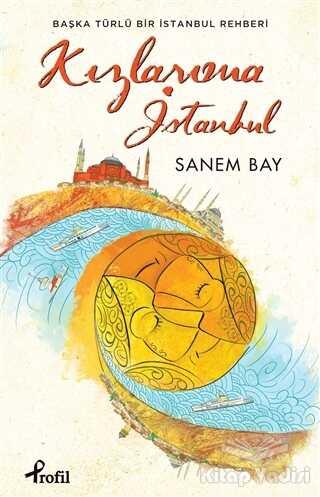 Profil Yayıncılık - Kızlarıma İstanbul