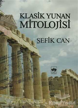Ötüken Neşriyat - Klasik Yunan Mitolojisi