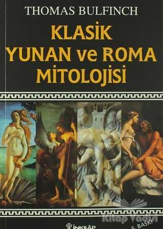 İnkılap Kitabevi - Klasik Yunan ve Roma Mitolojisi