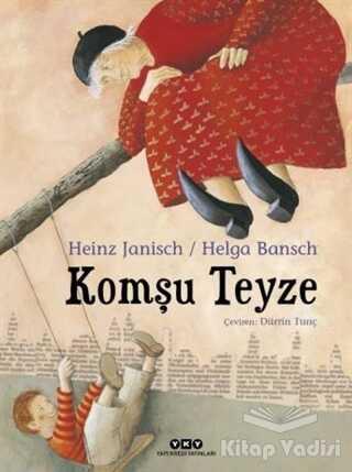 Yapı Kredi Yayınları - Komşu Teyze
