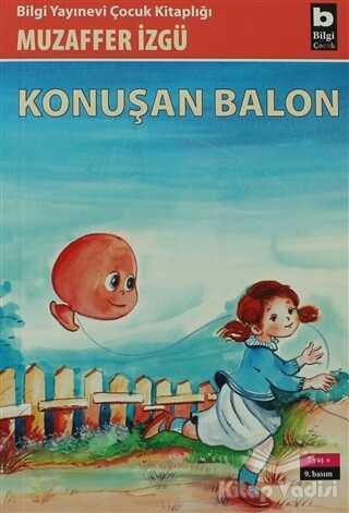 Bilgi Yayınevi - Konuşan Balon