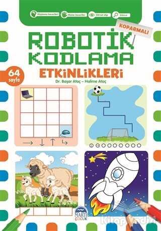Martı Çocuk Yayınları - Koparmalı Robotik Kodlama Etkinlikleri - 2