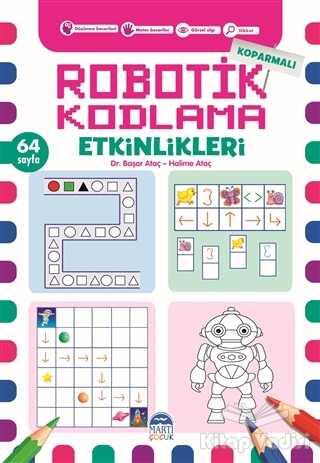 Martı Çocuk Yayınları - Koparmalı Robotik Kodlama Etkinlikleri - 3