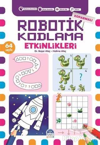 Martı Çocuk Yayınları - Koparmalı Robotik Kodlama Etkinlikleri - 5