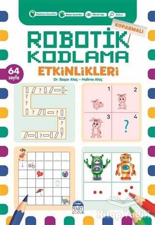 Martı Çocuk Yayınları - Koparmalı Robotik Kodlama Etkinlikleri - 6