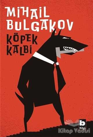 Bilgi Yayınevi - Köpek Kalbi