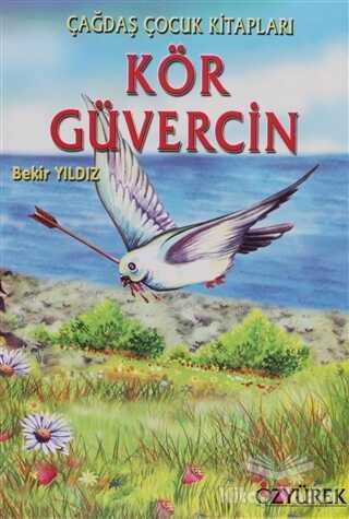 Özyürek Yayınları - Kör Güvercin
