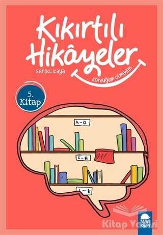 Mavi Kirpi Yayınları - Kördüğüm Olmadan - Kıkırtılı Hikayeler (3. Sınıf)
