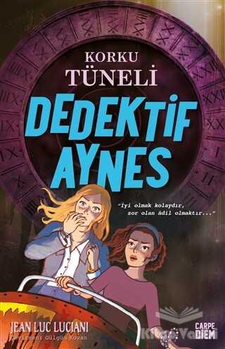 Carpe Diem Kitapları - Korku Tüneli - Dedektif Aynes