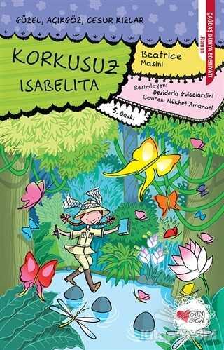 Can Çocuk Yayınları - Korkusuz Isabelita