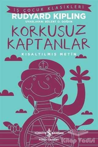 İş Bankası Kültür Yayınları - Korkusuz Kaptanlar