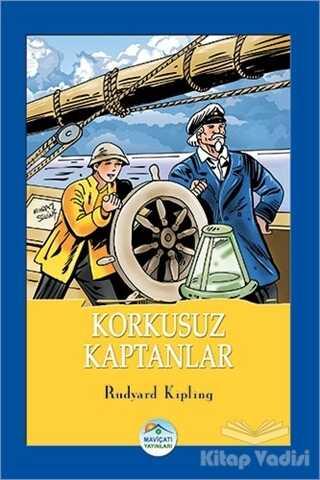 Maviçatı Yayınları - Korkusuz Kaptanlar
