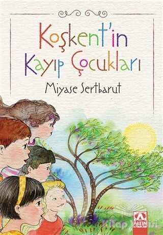 Altın Kitaplar - Koşkent'in Kayıp Çocukları
