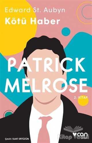 Can Yayınları - Kötü Haber - Patrick Melrose 2. Kitap