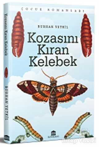 Rönesans Yayınları - Kozasını Kıran Kelebek