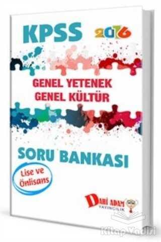 Dahi Adam Yayıncılık - KPSS 2016 Lise ve Önlisans Genel Yetenek Genel Kültür Soru Bankası