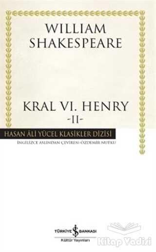 İş Bankası Kültür Yayınları - Kral 6. Henry - 2