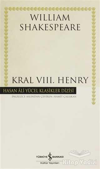 İş Bankası Kültür Yayınları - Kral 8. Henry
