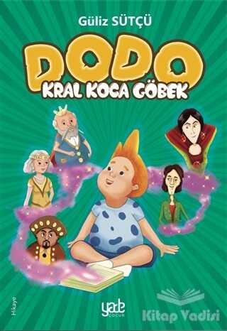 Yade Kitap - Kral Koca Göbek - Dodo