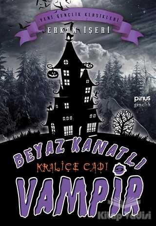 Pinus Kitap - Kraliçe Cadı - Beyaz Kanatlı Vampir 9