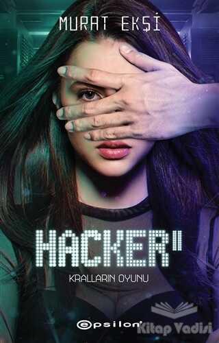 Epsilon Yayınevi - Kralların Oyunu - Hacker 2