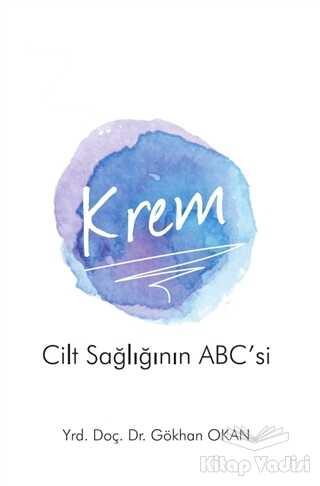 Pusula (Kişisel) Yayıncılık - Krem - Cilt Sağlığının ABC'si