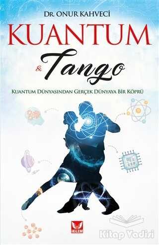 İkilem Yayınevi - Kuantum ve Tango