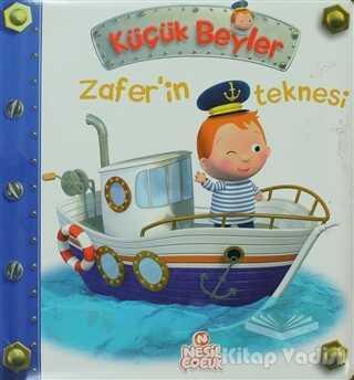 Nesil Çocuk Yayınları - Küçük Beyler - Zafer'in Teknesi