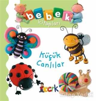 Bıcırık Yayınları - Küçük Canlılar - Bebek Kitapları
