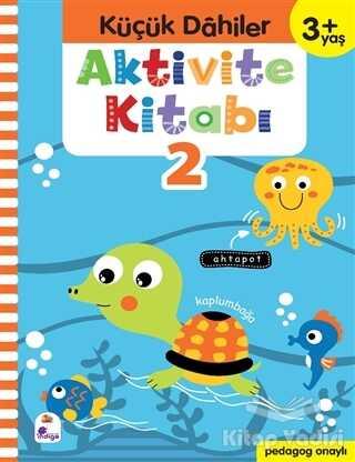 İndigo Çocuk - Küçük Dahiler Aktivite Kitabı 2 (3+ Yaş)